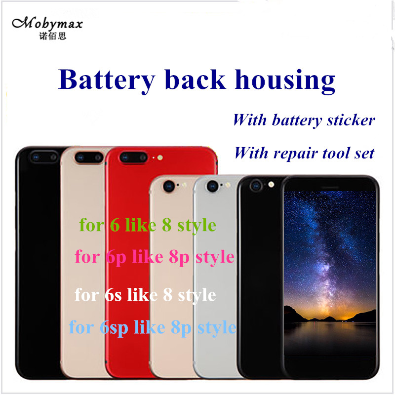 High Quality Back Housing cover Battery Cover Rear Door Chassis Frame For iphone 6 6s like 8 or 6 6s Plus like 8 Plus