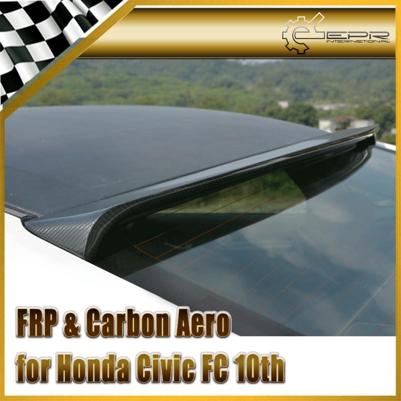 Car styling For Honda 10th Generation Civic FC Carbon Fiber Rear Window Roof Spoiler Fibre Wing|car-styling honda|car-styling honda civic|honda civic window - title=