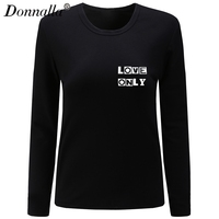 Donnalla Women T Shirt O Neck Long Sleeve Casual Cotton T Shirt Love Only Letter Print