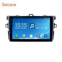 Seicane! для 2012 2006 Toyota Corolla Android 7,1/8,1 gps Мультимедийная навигационная система Поддержка 3G WiFi Bluetooth с четырехъядерным процессором
