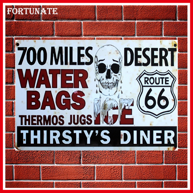 Hot 700 Miles Desert 66 Fashion Metal Signs Home Decor Vintage Tin Signs  Pub Vintage Decorative