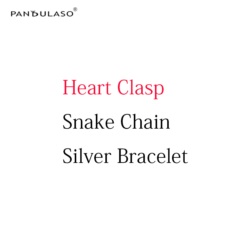 Pandulaso Silver Bracelets with Heart Clasp Charm Snake Chain DIY Jewelry Original Silver 925 Charms Bracelets for Women silver multi layers chain with leaf shape charm bracelets