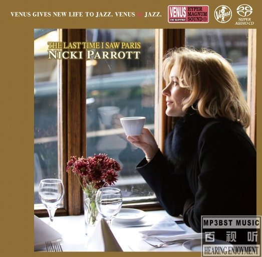 Nicki Parrott - 《The Last Time I Saw Paris (2.8MHz DSD)》[Hi-Res DSD64 2.8MHz_1bit]