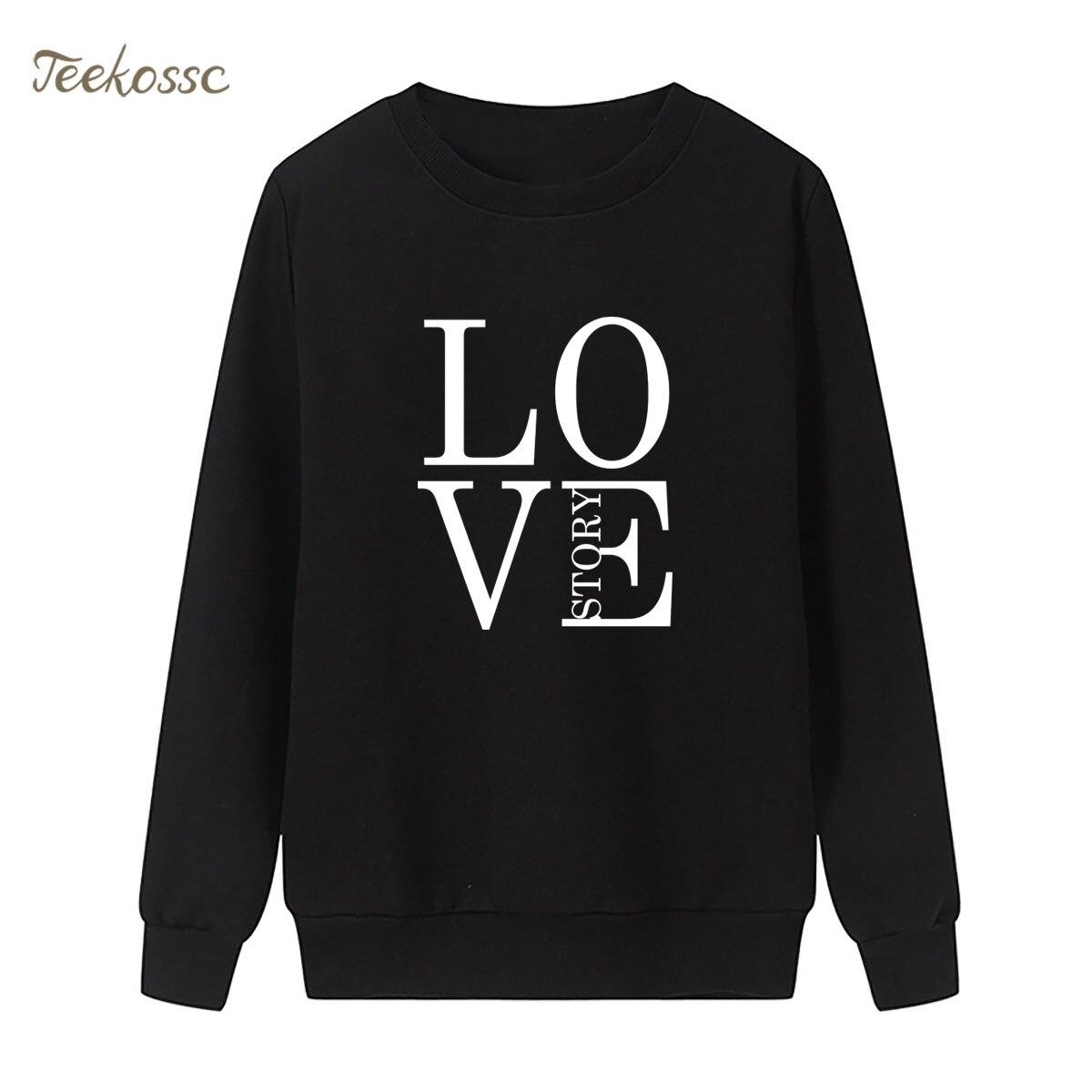 Love Story Sweatshirt New Fashion Print Hoodie Winter Autumn Women Lasdies Pullover Loose Fleece Streetwear Casual Sportswear