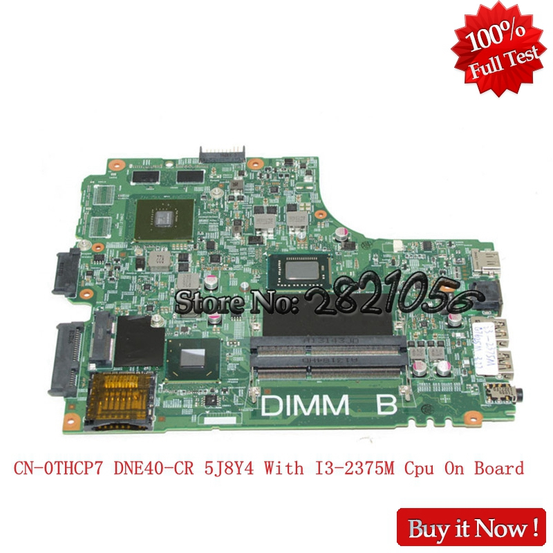Nokotion laptop motherboard CN-0THCP7 THCP7 For dell Inspiron 2421 3421 HD4000 GT625M SR0U4 I3-2375M DDR3 Fully Tested sheli for dell 2421 3421 5421 motherboard i3 2375u dne40 cr cn 0thcp7 0thcp7 thcp7