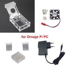 Прозрачный акриловый чехол для Orange Pi PC + 5 В 2A Питание адаптер + 3 Алюминий радиатор + вентилятор Совместимость оранжевый Pi PC плюс