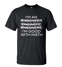 Funny Slogan T-Shirt I'm An Engineer I'm Good With Math Men Casual Streetwear O-Neck Tshirt Summer Short Sleeve HipHop Tops