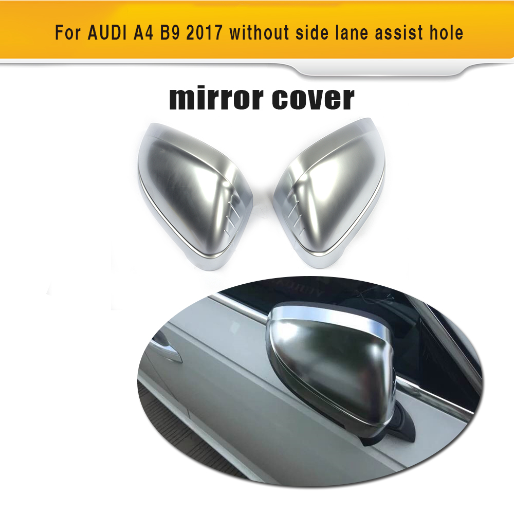 chrome ABS replacement rear Rearview Mirror Caps Covers Shell for AUDI A4 B9 Standard allroad 2017 replacement silver matte chrome rearview