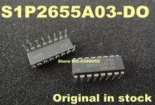 (2 ADET) (5 ADET) (10 ADET) S1P2655A03 D0 S1P2655A03 DO SIP2655A03 D0 DIP 16