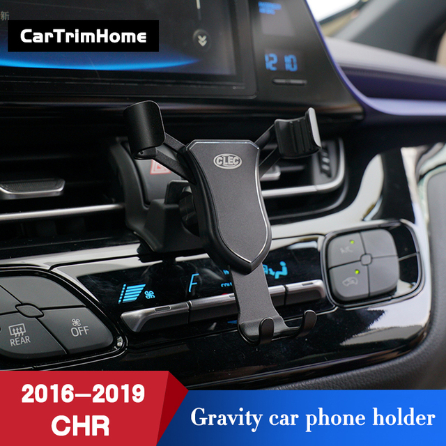 C hr Accessories Phone Holder For Toyota CHR 2016 2017 2018 2019 Gravity Mobile Cell Phone Holder c hr Air Vent Mount Stand
