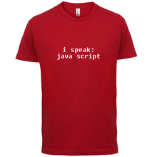 I Speak Javascript - Mens T-Shirt - Programming / Computers / Code - 13 Colours Name Print T Shirt Mens Short Sleeve Hot Tops майка борцовка print bar javascript