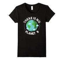 """There Is No Planet B"" women shirt"