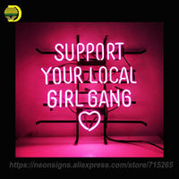 NEON SIGNS For Support Your Local Girl Bang Recreation Bedroom Bar Beer Pub Home Hotel Beach