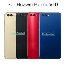 5,99 zoll Für Huawei Ehre V10 BKL L09 BKL TL10/Für Honor Ansicht 10 Zurück Batterie Abdeckung Tür Gehäuse fall Hinten glas teile