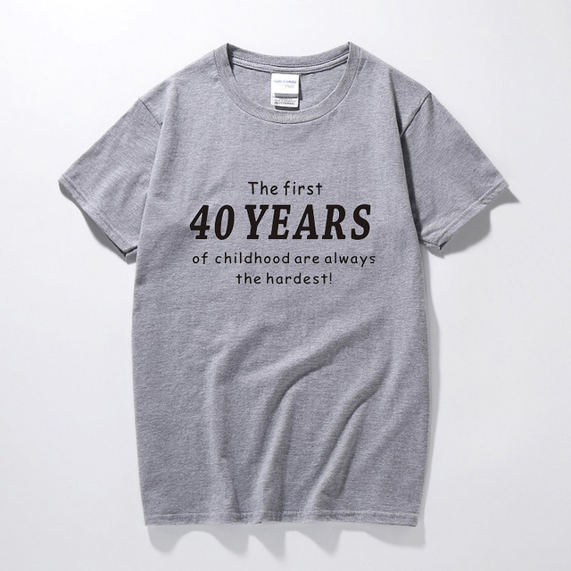 The First 40 Years Of Childhood Comedy 100 Cotton T Shirts Funny 40th Birthday Gift