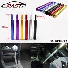 RASTP-универсальная ручка переключения передач удлинитель M10x1.5 автомобильный рычаг переключения передач 120 мм для Honda Acura короткий переключатель RS-SFN018