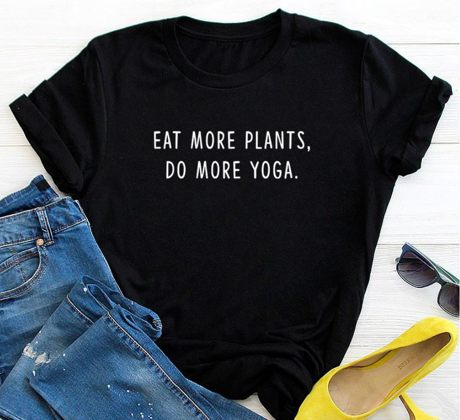 ✔  Ешьте больше растений делать больше йоги Печать Женщины футболка Хлопок Повседневная смешная рубашка ✔