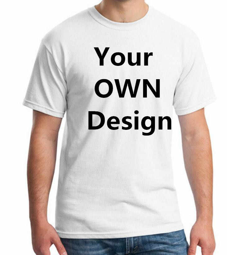 2019 Your like Photo or Logo  Your OWN Design Bran EU Size 100% Cotton Custom T Shirt