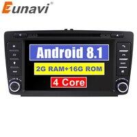 Eunavi 2 Din автомобильный DVD gps для Skoda Octavia 2012 2013 5 A5 Yeti, Fabia автомобиль Android 8,1 4 ядра Оперативная память 2 GB стерео радио навигации