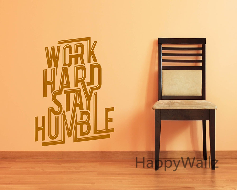 Aliexpress.com : Buy Work Hard Stay Humble Motivational Quotes Wall Sticker  DIY Decorative Inspirational Office Quote Custom Colors Wall Decal Q175  From ...