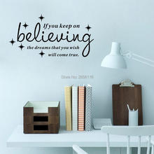If you Keep on Believing the Dreams Quote Vinyl Wall Stickers Decals for Living Room Decor Various Colors are Available