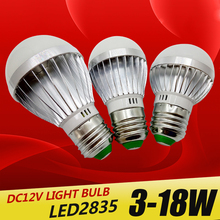 E27 E14 LED Bulb Lights DC 12V smd 2835chip lampada luz lamp 3W 6W 9W 12W 15W 18W spot bulb Led Light Bulbs