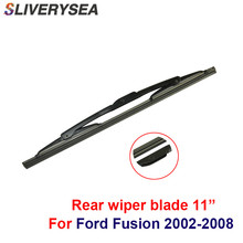 цена на SLIVERYSEA Rear Windscreen Wiper No Arm For Ford Fusion 2002-2008 11'' High Quality Iso9000 Natural Rubber D1-28U