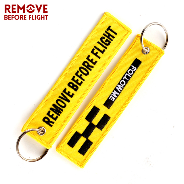 Us 1 42 25 Off Aliexpress Com Buy Remove Before Flight Key Chain Follow Me Oem Keychain Jewelry Embroidery Safety Tag Aviation Gifts Llavero