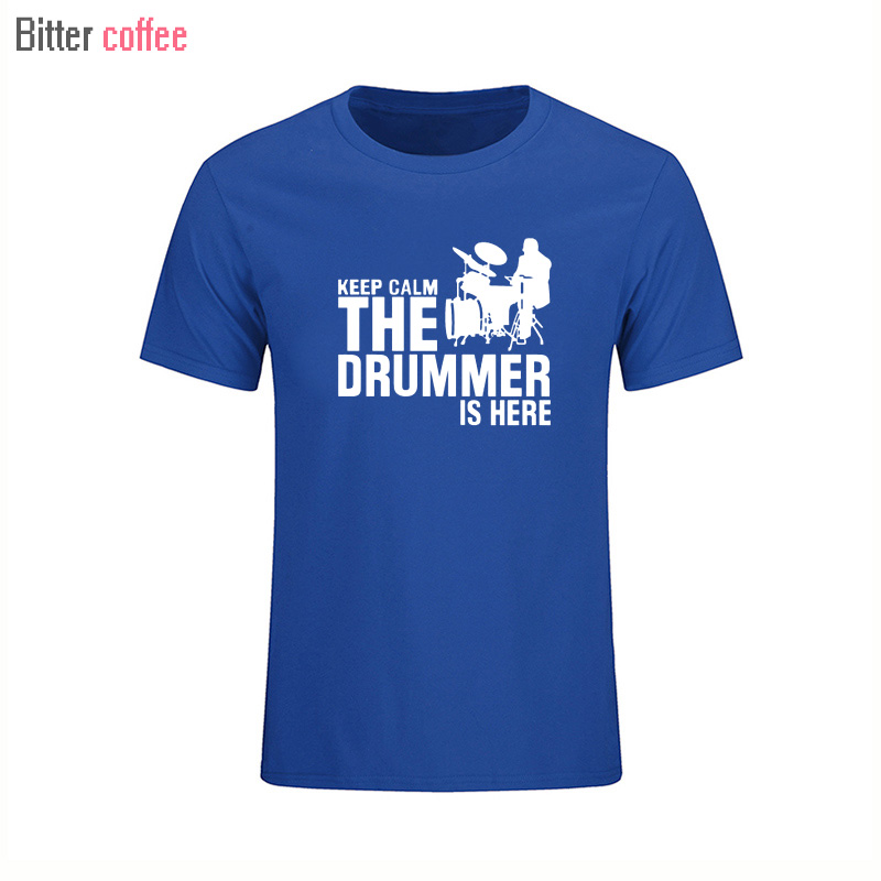 Summer New En trommeslager og trommer Cotton Man T-shirts Kortærmet Casual Keep Calm Trommeslager er her print T-shirts