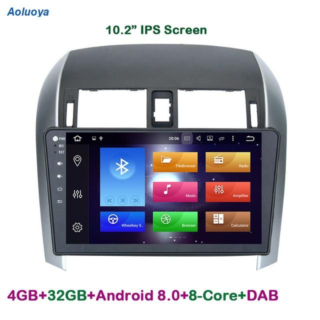 Aoluoya IPS RAM 4G Octa-Core Android 8.0 2 Din CAR Radio DVD GPS Navigation player  For Toyota Corolla 2007-2012 wifi multimedia