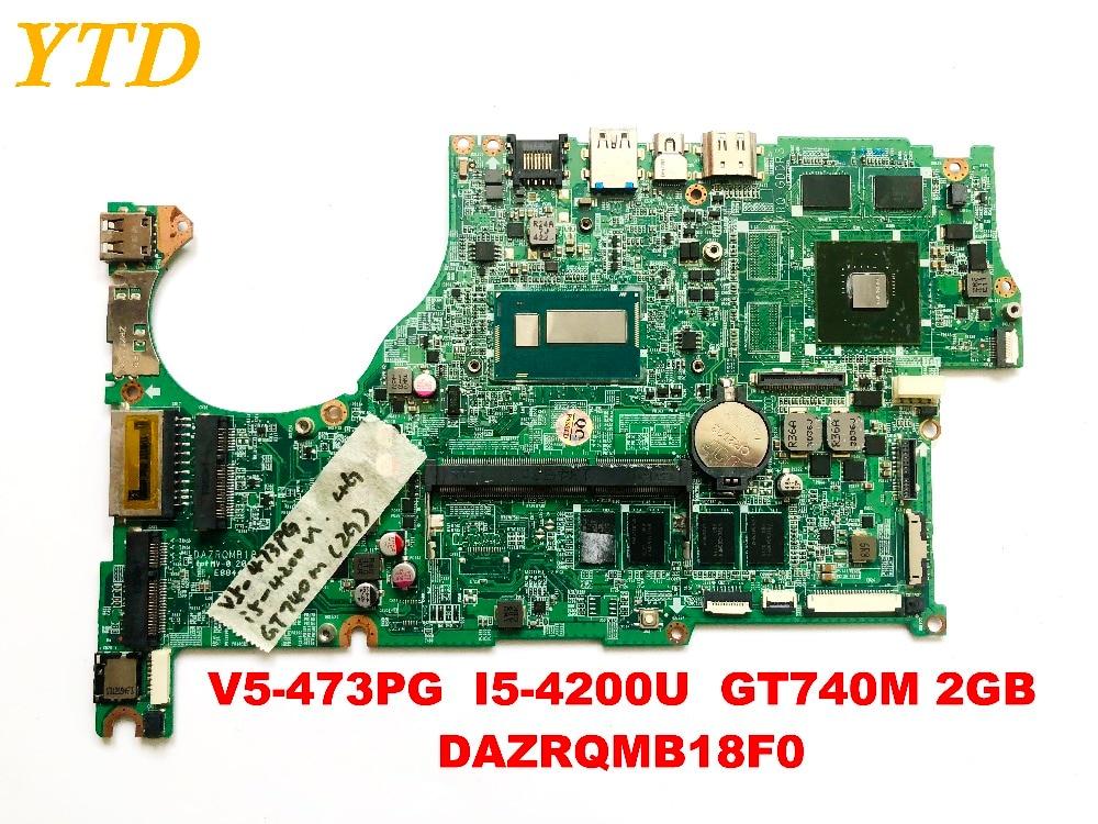Original for font b ACER b font V5 473PG laptop motherboard V5 473PG I5 4200U GT740M