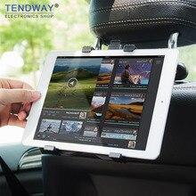 Tendway планшет Автомобильный держатель Подставка для Ipad 2/3/4 Air Pro Mini 7-11 'Универсальный 360 Вращение кронштейн задняя чехлы для сидений автомобиля из ткани, крепление ручного сундука для ПК