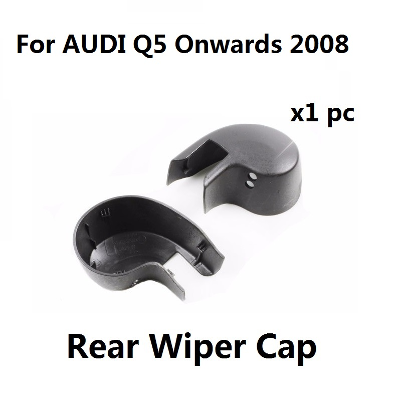 ®Rear Wiper Arm Cap For AUDI Q5 Onwards 2008 Rear Window ...