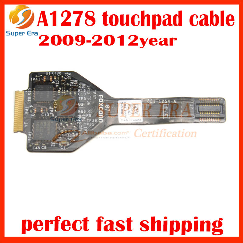 original for macbook pro 13'' A1278 touchpad trackpad cable only  821-0831-A 821-1254-01 2009 2010 2011 2012 Year genuine new 593 1604 b 923 0441 for macbook air 13 inch a1466 trackpad touchpad ribbon flex cable 2013 2014 2015 year