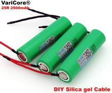 6 teile/los VariCore Für Samsung Neue 18650 2500 mah akku 3,6 v INR18650 25R 20A entladung + DIY Silica gel kabel