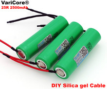 6pcs/lot VariCore For Samsung New 18650 2500mAh Rechargeable battery 3.6V INR18650 25R 20A discharge + DIY Silica gel Cable