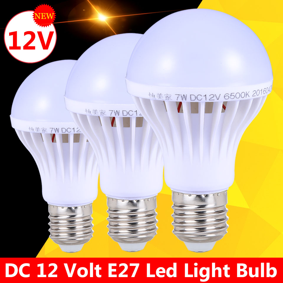 Ampoules Led E27 Light Bulbs 3W 5W DC 12V Energy Saving Lamp Bombillas Led E27 12 Volt 7W 9W Outdoor Light Lampadas Led 12W 15W energy efficient 7w e27 3014smd 72led corn bulbs led lamps