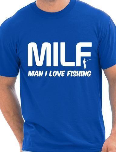MILF Omul Îmi place pescuitul pentru pește Hobby-uri Funny Mens T - Imbracaminte barbati