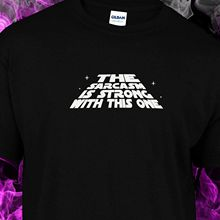 the sarcasm is strong with this one - starwars spoof may 4th be you Free shipping Harajuku Tops Fashion Classic