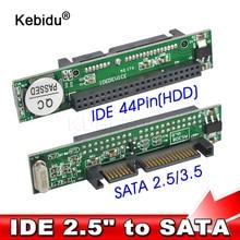 Kebidu IDE 44 pin 2.5 inç SATA adet adaptörü dönüştürücü 1.5Gbs destek ATA 133 100 HDD CD DVD seri sabit Disk toptan