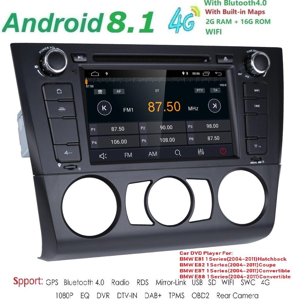 1 Din Android 8.1 autoradio GPS multimédia dvd-speler Voor pour BMW 1 série E81 E82 E87 E88 I20 2004-2011 2G Ram 16G ROM BT Wifi