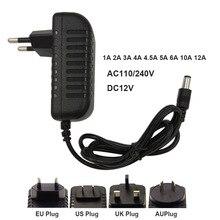 Adaptateur DC12V 1A 2A 3A 6A 10A 12A adaptateur 220V à 12 V chargeur alimentation commutation universelle pour lumière LED bandes adaptateur secteur