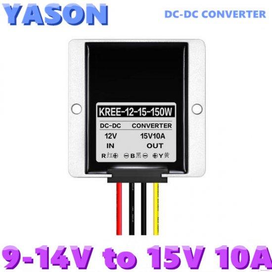 DC-DC converter DC12V(9-14V) to DC15V 10A 150W