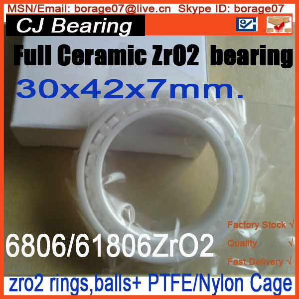 6806 / 61806 CE ZrO2 full ceramic bearing30/42/7MM 6806 61806 ce zro2 full ceramic bearing30 42 7mm