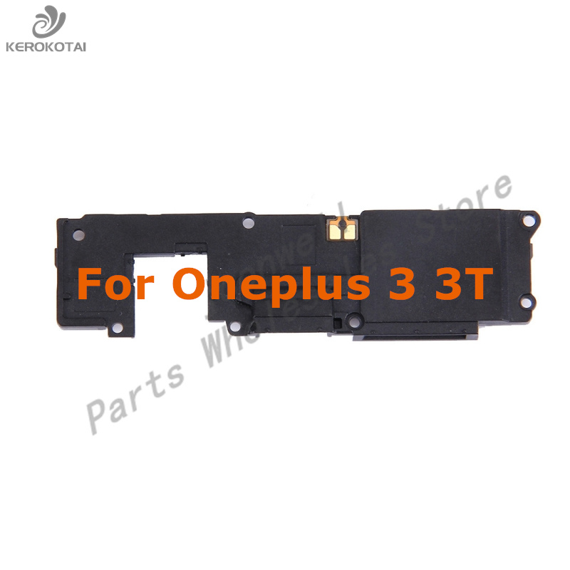 For Oneplus 3 3T Loudspeaker Ringer Buzzer Module Loud Speaker One plus Three T Replacement Part