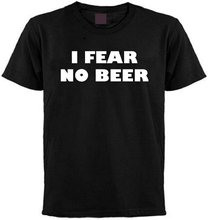 hot deal buy i fear no beer t-shirt 100% cotton t shirts brand clothing tops tees high quality custom printed tops hipster tees t-shirt