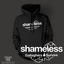 shameless Gallaghers survive pullover hoodie sweatershirt men women unisex 82% organic cotton fleece high quality Free Shipping