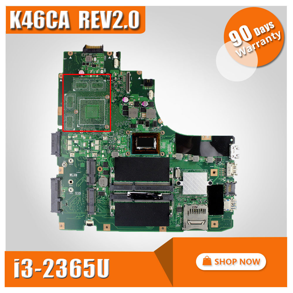 K46CA Laptop motherboard For ASUS Mainboard K46CM A46C REV2.0 Integrated with cpu i3-2365u on board Fully Tested samxinno for asus x751ma motherboard x751md rev2 0 mainboard processor n2830 2g memory on board 100% test