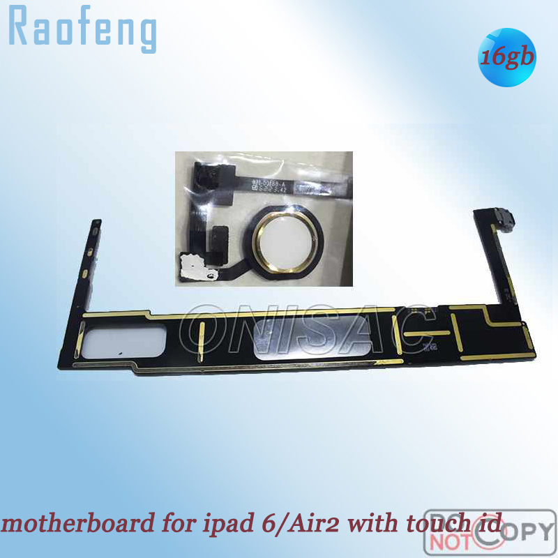 Raofeng with Touch-Id Full-Function Wifi 16GB for iPad 6/air-2 Mainboard Unlocked