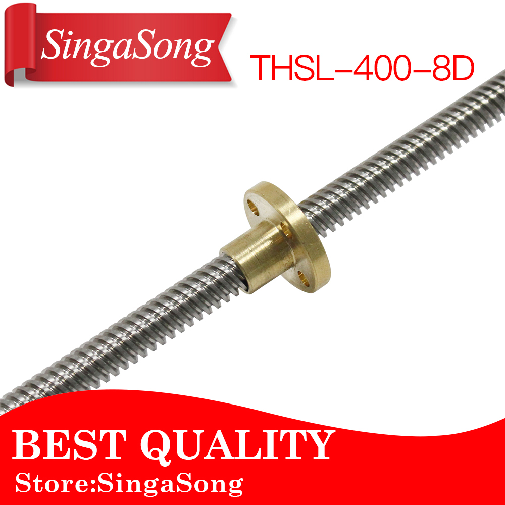 T8 Lead Screw Dia 8MM Pitch 2mm Lead 8mm Length 400mm with Copper Nut THSL-400-8D 3D printer part reprap 3d printer 3pcs thsl 300 8d lead screw dia 8mm thread 8mm length 300mm trapezoidal spindle screw with 3pcs copper nut
